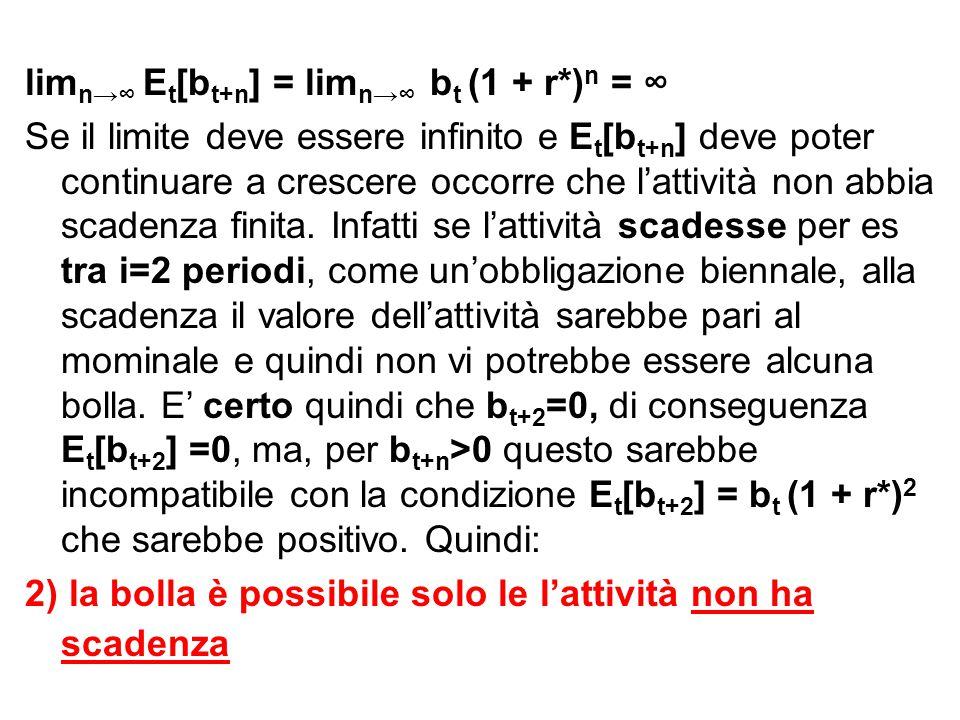 limn→∞ Et[bt+n] = limn→∞ bt (1 + r